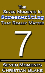 seven moments in screenwriting that really matter
