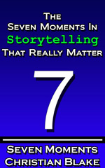 seven moments in storytelling that really matter