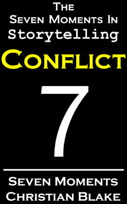 seven moments in storytelling how to use conflict